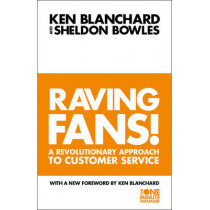 Raving Fans! (The One Minute Manager) by Kenneth Blanchard, 9780006530695