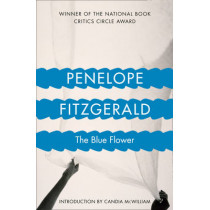 The Blue Flower (4th Estate Matchbook Classics) by Penelope Fitzgerald, 9780006550198