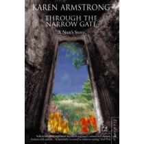 Through the Narrow Gate: A Nun's Story by Karen Armstrong, 9780006550549