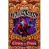 Cirque Du Freak (The Saga of Darren Shan, Book 1) by Darren Shan, 9780006754169
