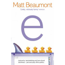 e: A Novel by Matt Beaumont, 9780007100682