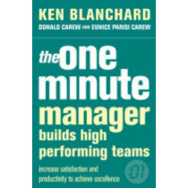 The One Minute Manager Builds High Performing Teams (The One Minute Manager) by Kenneth Blanchard, 9780007105809