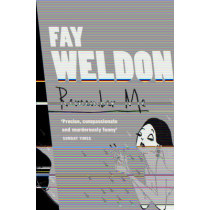 Remember Me by Fay Weldon, 9780007109265