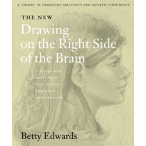 Drawing on the Right Side of the Brain by Betty Edwards, 9780007116454