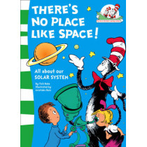 There's No Place Like Space! (The Cat in the Hat's Learning Library, Book 7) by Tish Rabe, 9780007130566