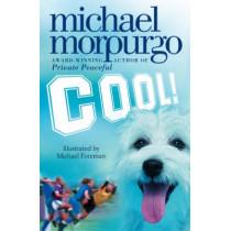 Cool! by Michael Morpurgo, 9780007131044