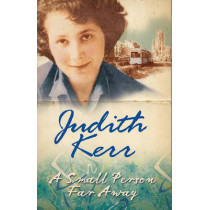 A Small Person Far Away by Judith Kerr, 9780007137626
