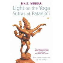 Light on the Yoga Sutras of Patanjali by B. K. S. Iyengar, 9780007145164