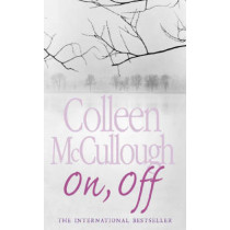 On, Off by Colleen McCullough, 9780007199761