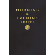 Morning and Evening Prayer by , 9780007211333