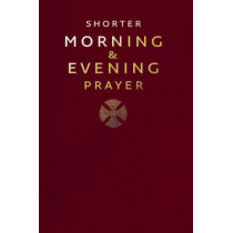 Shorter Morning and Evening Prayer, 9780007219872