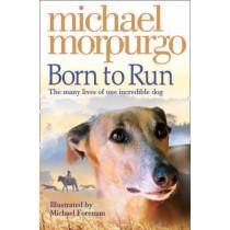 Born to Run (Collector's Edition) by Michael Morpurgo, 9780007230594