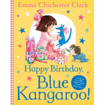 Happy Birthday, Blue Kangaroo! by Emma Chichester Clark, 9780007232314