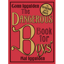 The Dangerous Book for Boys by Conn Iggulden, 9780007232741