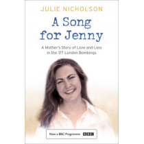 A Song for Jenny: A Mother's Story of Love and Loss by Julie Nicholson, 9780007250813