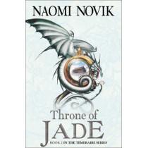 Throne of Jade (The Temeraire Series, Book 2) by Naomi Novik, 9780007258727