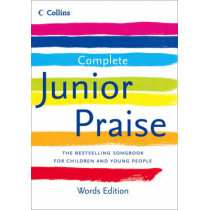 Complete Junior Praise: : Words edition by Peter Horrobin, 9780007259786