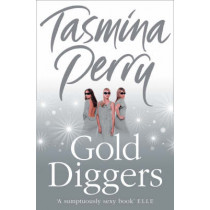 Gold Diggers by Tasmina Perry, 9780007262397