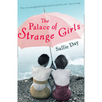 The Palace of Strange Girls by Sallie Day, 9780007276073