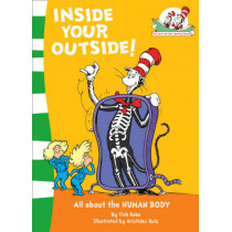 Inside Your Outside! (The Cat in the Hat's Learning Library, Book 10) by Tish Rabe, 9780007284849