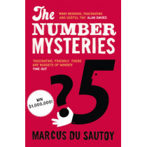 The Number Mysteries: A Mathematical Odyssey through Everyday Life by Marcus du Sautoy, 9780007309863