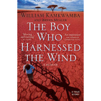 The Boy Who Harnessed the Wind by William Kamkwamba, 9780007316199