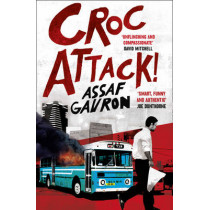 CrocAttack! by Assaf Gavron, 9780007327492