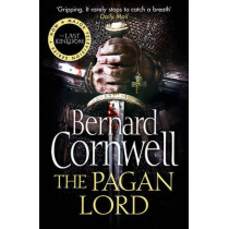The Pagan Lord (The Last Kingdom Series, Book 7) by Bernard Cornwell, 9780007331925