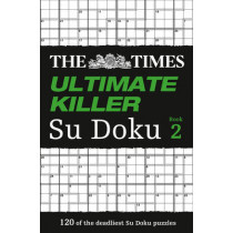 The Times Ultimate Killer Su Doku Book 2: 120 challenging puzzles from The Times (The Times Ultimate Killer) by Puzzler Media, 9780007364527