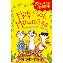 Meerkat Madness (Awesome Animals) by Ian Whybrow, 9780007411535
