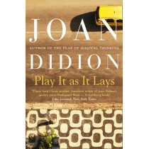 Play It As It Lays by Joan Didion, 9780007414987