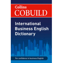 COBUILD International Business English Dictionary (Collins Business Dictionaries), 9780007419111