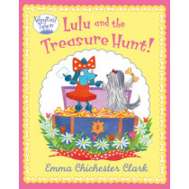 Lulu and the Treasure Hunt (Wagtail Town) by Emma Chichester Clark, 9780007425174