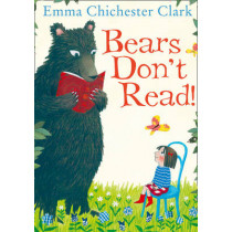 Bears Don't Read! by Emma Chichester Clark, 9780007425198