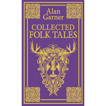 Collected Folk Tales by Alan Garner, 9780007445974