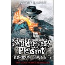 Kingdom of the Wicked (Skulduggery Pleasant, Book 7) by Derek Landy, 9780007480210