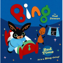 Bing: Bed Time by Ted Dewan, 9780007514793