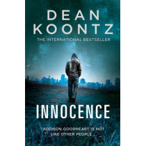Innocence by Dean Koontz, 9780007518043