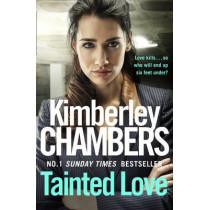 Tainted Love by Kimberley Chambers, 9780007521791