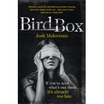 Bird Box by Josh Malerman, 9780007529902