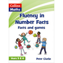 Fluency in Number Facts - Facts and Games Years 3 & 4 by Peter Clarke, 9780007531318