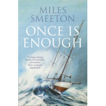 Once Is Enough by Miles Smeeton, 9780007535101