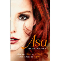 Asa (The Marked Men, Book 6) by Jay Crownover, 9780007579099