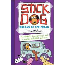 Stick Dog Dreams of Ice Cream by Tom Watson, 9780007581252