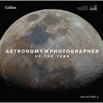 Astronomy Photographer of the Year: Collection 3 by Royal Observatory Greenwich, 9780007598694