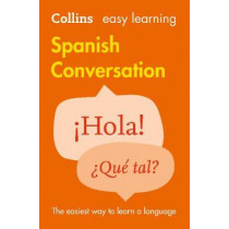 Easy Learning Spanish Conversation by Collins Dictionaries, 9780008111977
