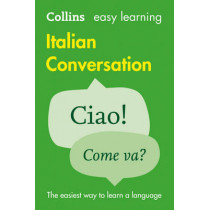 Easy Learning Italian Conversation by Collins Dictionaries, 9780008111991