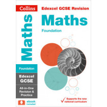 Edexcel GCSE 9-1 Maths Foundation All-in-One Revision and Practice (Collins GCSE 9-1 Revision) by Collins GCSE, 9780008112493