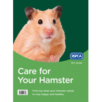 Care for Your Hamster (RSPCA Pet Guide) by RSPCA, 9780008118303