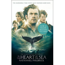 In the Heart of the Sea: The Epic True Story that Inspired `Moby-Dick' by Nathaniel Philbrick, 9780008126834